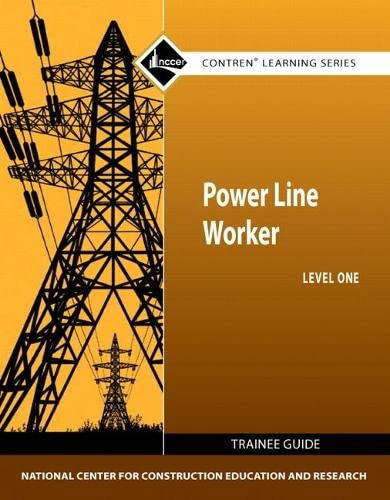 9780132571098: Power Line Worker Level 1 Trainee Guide (Contren Learning Series)