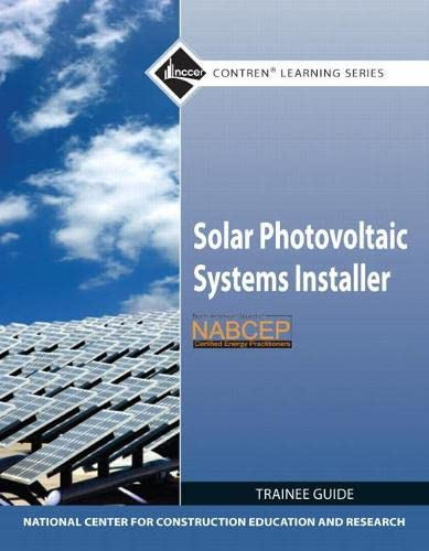 9780132571104: Solar Photovoltaic Systems Installer Trainee Guide (Contren Learning)
