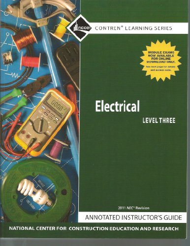 9780132571210: Electrical Level 3 Annotated Instructor's Guide, 2011 Revision, Paperback (Contren Learning Series) NCCER
