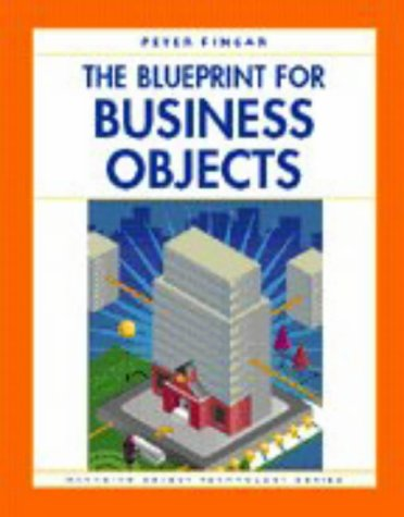 9780132571302: The Blueprint for Business Objects (SIGS: Managing Object Technology)