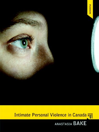 9780132572019: Intimate Personal Violence in Canada