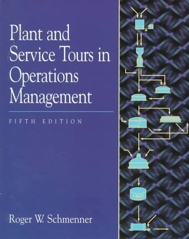 9780132572477: Plant and Service Tours in Operations Management (5th Edition)