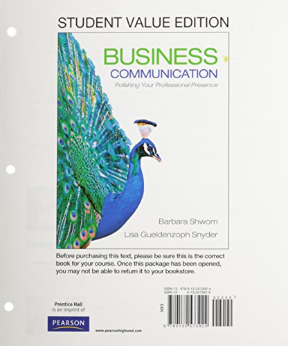 9780132573924: Business Communication: Polishing Your Professional Presence, Student Value Edition