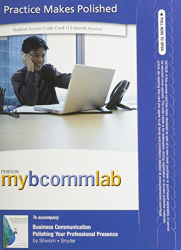9780132574075: 2012 MyBCommLab with Pearson eText -- Access Card -- for Business Communication: Polishing Your Professional Presence