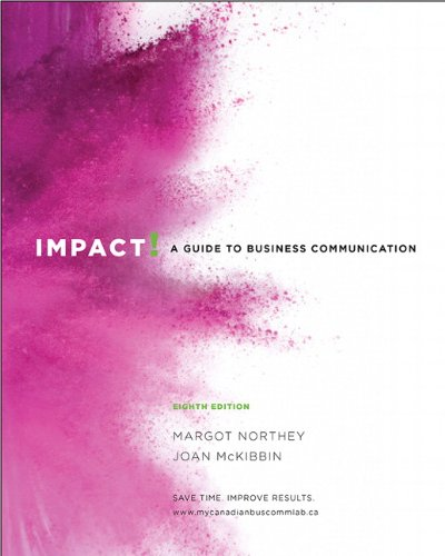 9780132574396: Impact: A Guide to Business Communication, Eighth Canadian Edition with MyCanadianBusCommLab (8th Edition)