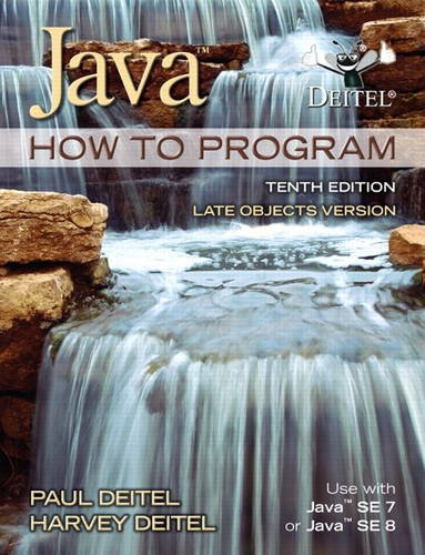 Java How To Program (late objects) (10th: Deitel, Paul J.;