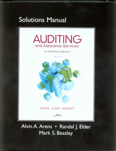 9780132576079: Solutions Manual Auditing and Assurance Services: An Integrated Approach