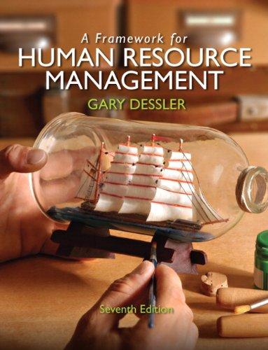 9780132576147: A Framework for Human Resource Management
