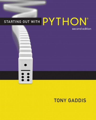 9780132576376: Starting Out with Python (2nd Edition) (Gaddis Series)