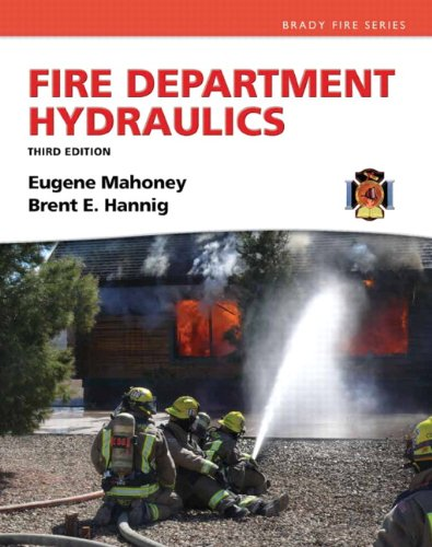 Fire Department Hydraulics (Paperback): Eugene F. Mahoney,