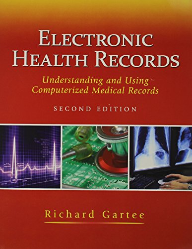 9780132577847: Electronic Health Records: Understanding and Using Computerized Medical Records with Medcin CD (2nd Edition)