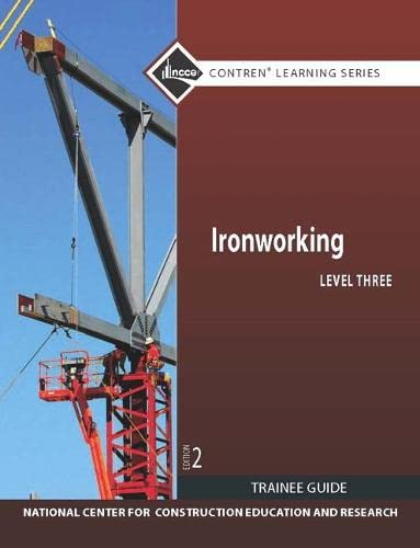 9780132577854: Ironworking Level 3 Trainee Guide (2nd Edition) (Nccer Contren Learning Series)