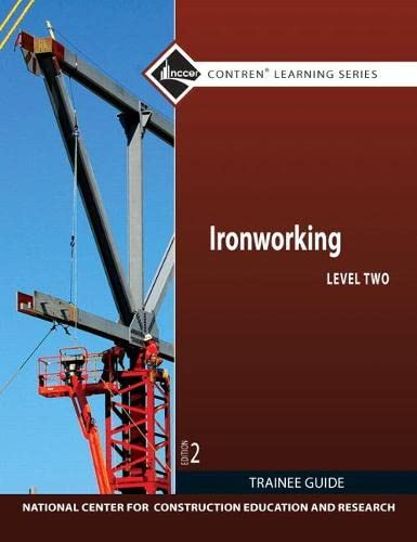 9780132578226: Ironworking Level 2 Trainee Guide (2nd Edition) (Contren Learning Series)