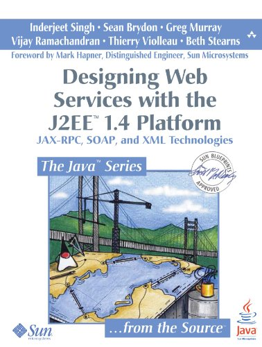 9780132582094: Designing Web Services with the J2EE 1.4 Platform: JAX-RPC, SOAP, and XML Technologies (Java Series)