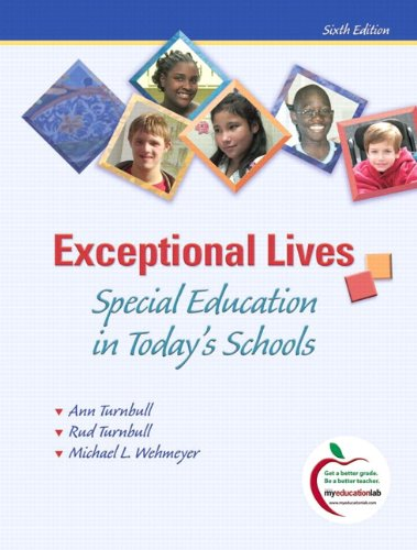 9780132582155: Exceptional Lives: Special Education in Today's Schools, Student Value Edition (6th Edition)