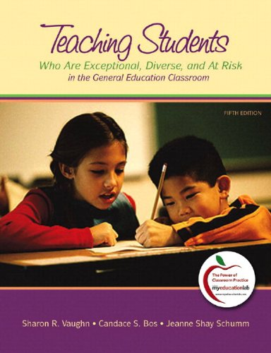 9780132582162: Teaching Students Who are Exceptional, Diverse, and at Risk in the General Education Classroom, Student Value Edition (5th Edition)