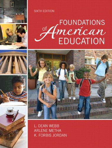 9780132582537: Foundations of American Education, Student Value Edition (6th Edition)