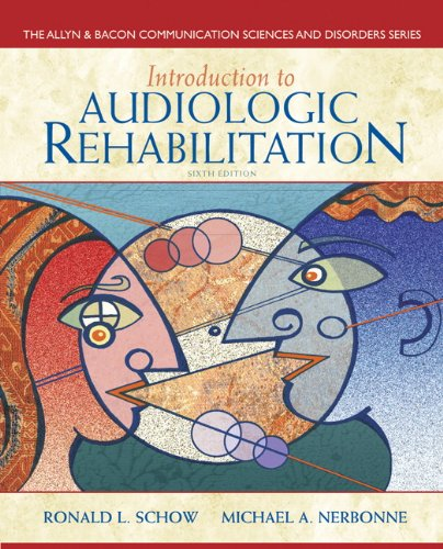 9780132582575: Introduction to Audiologic Rehabilitation:United States Edition (Allyn & Bacon Communication Sciences and Disorders)