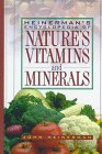 9780132585002: Heinerman's Encyclopedia of Nature's Vitamins and Minerals