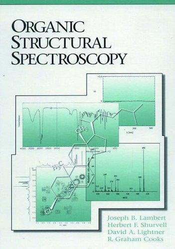 9780132586900: Organic Structural Spectroscopy