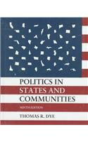 9780132587082: Politics in States and Communities