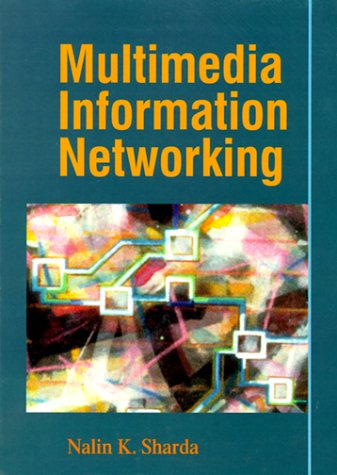9780132587730: Multimedia Information Networking