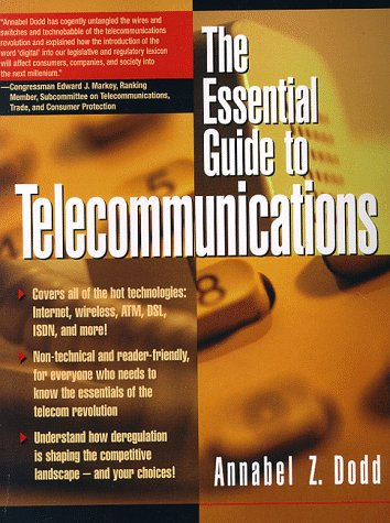 9780132590112: The Essential Guide to Telecommunications