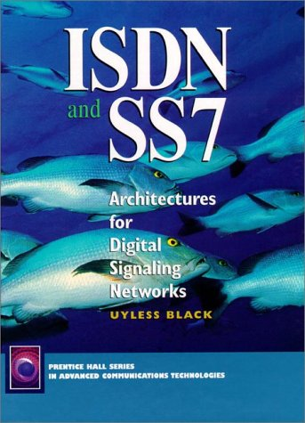 9780132591935: ISDN and SS7: Architectures for Digital Signaling Networks
