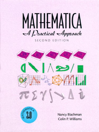 9780132592017: Mathematica: A Practical Approach (2nd Edition)