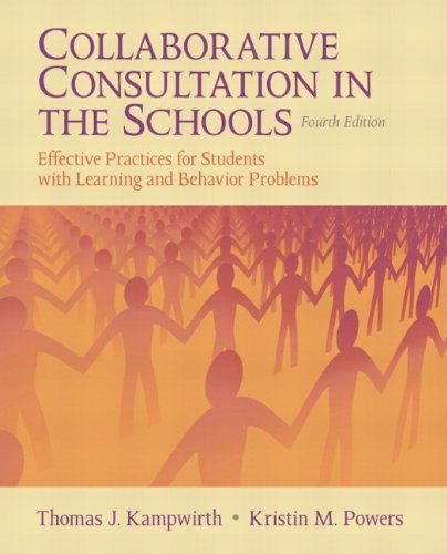9780132596770: Collaborative Consultation in the Schools: Effective Practices for Students with Learning and Behavior Problems (4th Edition)