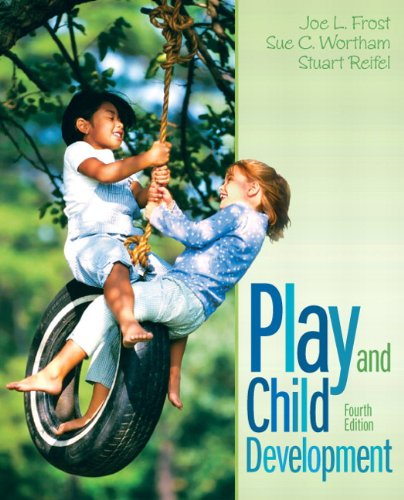 9780132596831: Play and Child Development (4th Edition)