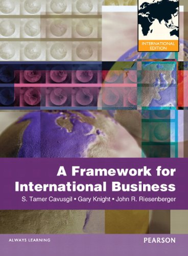 9780132598941: A Framework of International Business