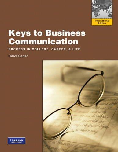 9780132598972: Keys to Business Communication: International Edition