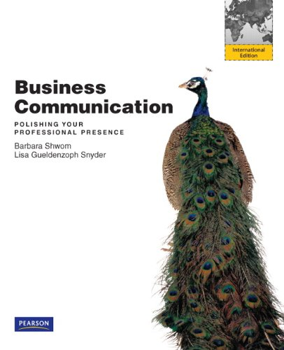 9780132599030: Business Communication: International Version: Polishing Your Professional Presence
