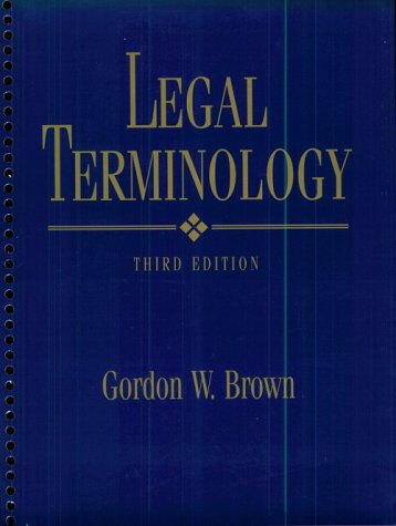 9780132603737: Legal Terminology (3rd Edition)