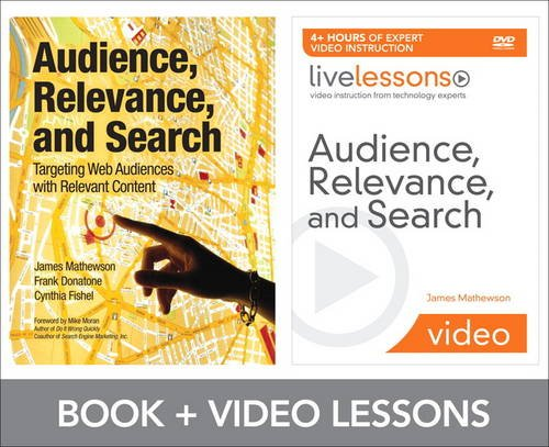 9780132603775: Audience Relevance and Search Live Lessions Bundle: Targeting Web Audiences with Relevant Content