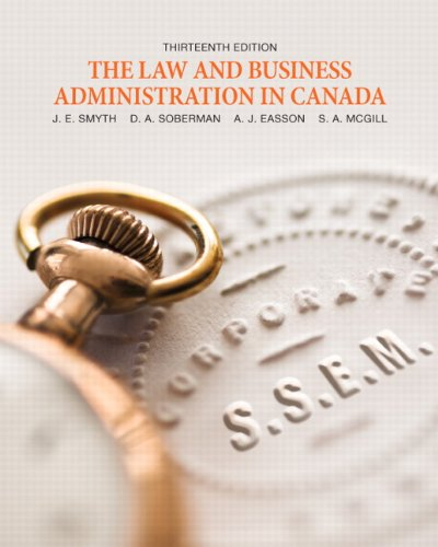 9780132604796: The Law and Business Administration in Canada [Hardcover] by J.E. Smyth
