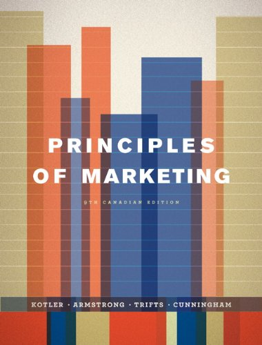 9780132605014: Principles of Marketing, Ninth Canadian Edition (9th Edition)