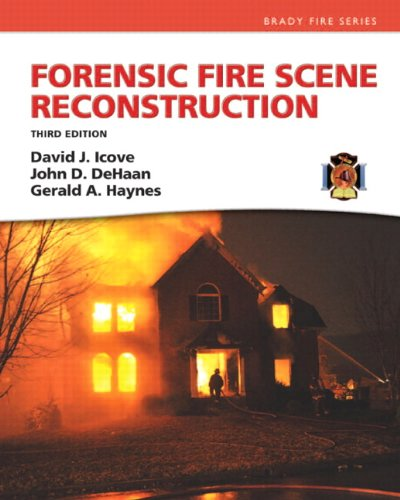 9780132605779: Forensic Fire Scene Reconstruction (3rd Edition) (Fire Investigation I & II)