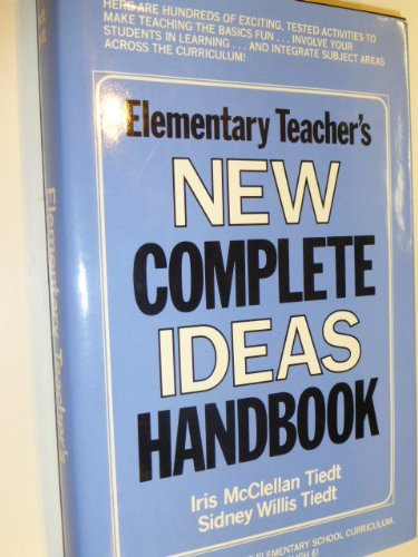 9780132606950: Elementary Teacher's New Complete Ideas Handbook
