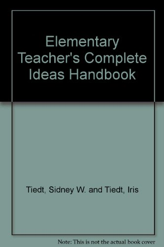 9780132607117: Elementary Teacher's Complete Ideas Handbook