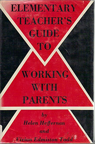 9780132607452: Elementary Teacher's Guide to Working with Parents