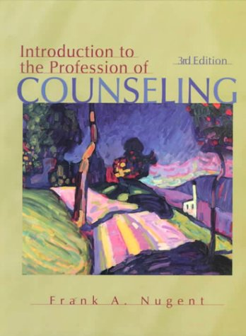 9780132609449: Introduction to the Profession of Counseling (3rd Edition)