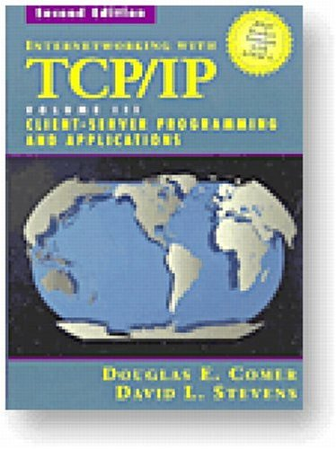 9780132609692: Internetworking with TCP/IP Vol. III, Client-Server Programming and Applications--BSD Socket Version (2nd Edition)