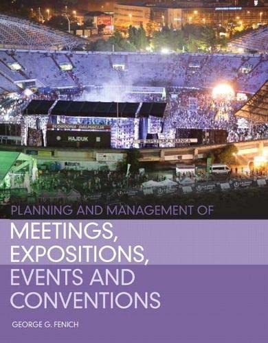 9780132610438: Planning and Management of Meetings, Expositions, Events and Conventions