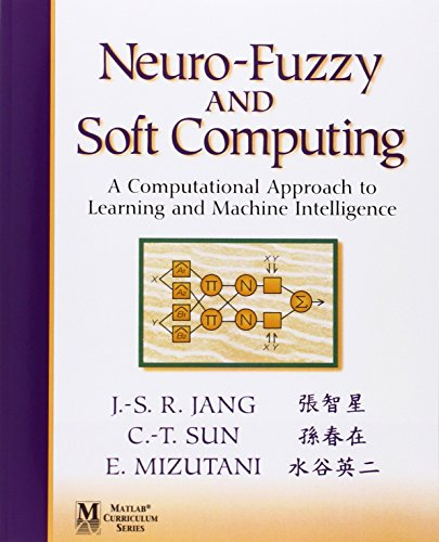 9780132610667: Neuro-Fuzzy and Soft Computing: A Computational Approach to Learning and Machine Intelligence (Matlab Curriculum Series)