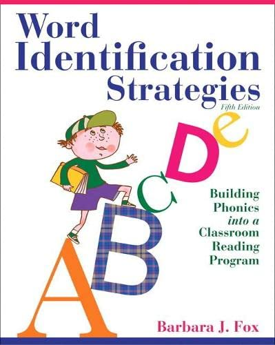 9780132611282: Word Identification Strategies: Building Phonics into a Classroom Reading Program (5th Edition)