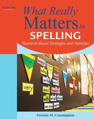 9780132612227: What Really Matters in Spelling: Research-Based Strategies and Activities (What Really Matters Series)