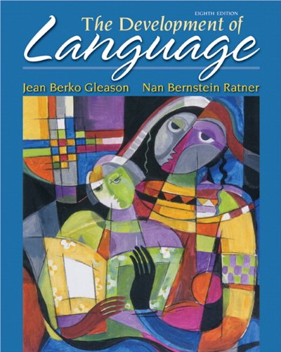 9780132612388: The Development of Language (Allyn & Bacon Communication Sciences and Disorders)
