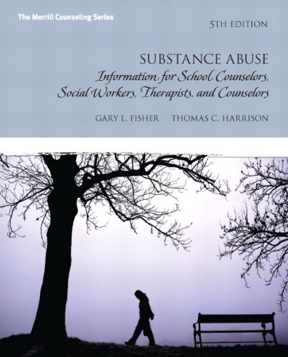 9780132613248: Substance Abuse: Information for School Counselors, Social Workers, Therapists and Counselors (5th Edition)